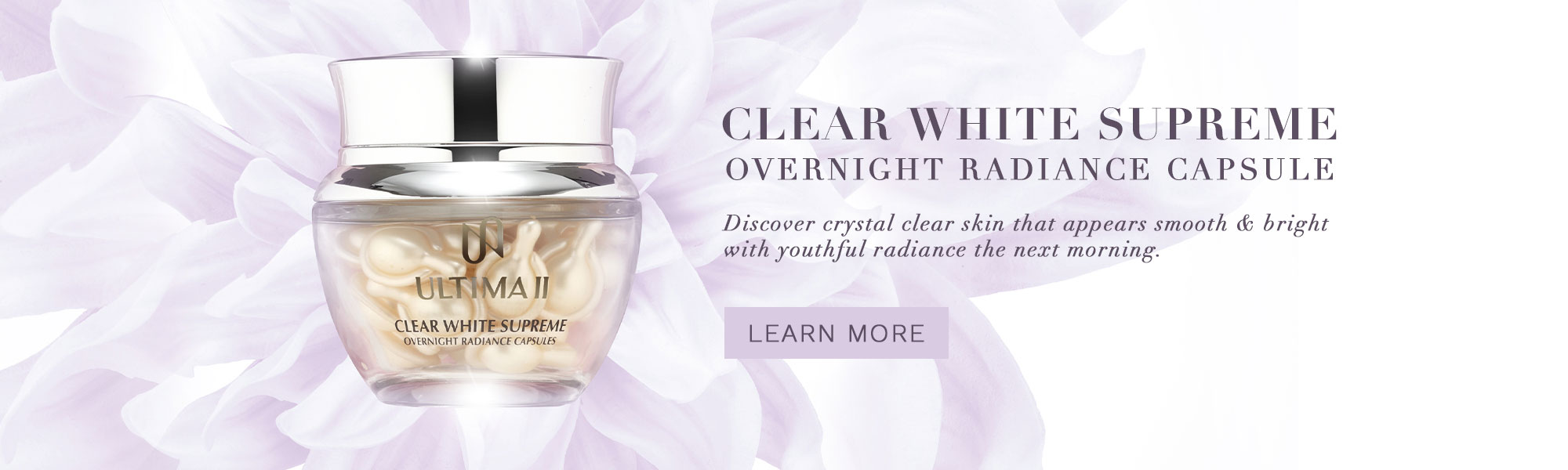 Clear White Supreme Overnight Radiance Capsule